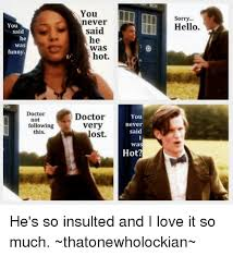 Funny Doctor Who Memes - 25 best memes about funny doctor funny doctor memes