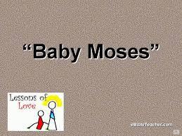 baby moses flip chart ebibleteacher