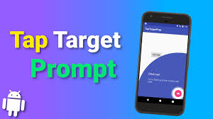 android library tap target prompt android library overview in kotlin code