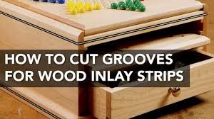 can you use a table saw as a jointer how to use a table saw to cut grooves for inlay strips youtube