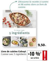 livre cuisine colruyt colruyt promotion livre de cuisine colruyt cuisiner avec 5