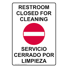 Bathroom Sign Language Restroom Closed For Cleaning Sign Nhe 8620 Restrooms