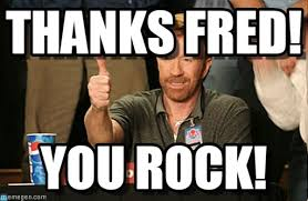 Fred Meme - thanks fred chuck norris approves meme on memegen