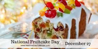 Fruitcake Meme - national fruitcake day