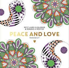 Livre Le petit livre de coloriage  Peace and Love Xxx Marabout