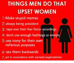 Make A Meme With 2 Pictures - things men do that upset women 1 make stupid memes 2 always being