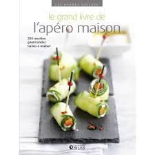 fnac livre de cuisine le grand livre de l apéro maison broché collectif achat