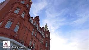grand metropole hotel in blackpool britannia hotels