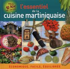 amazon fr l essentiel de la cuisine martiniquaise economique