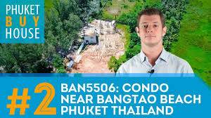 buy real estate in phuket part 2 condo near bangtao beach