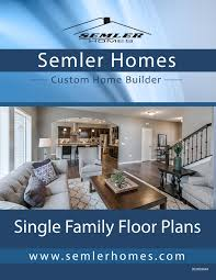 floor plan designs by semler homes semler homes