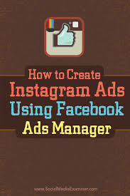 how to create instagram ads using facebook ads manager social