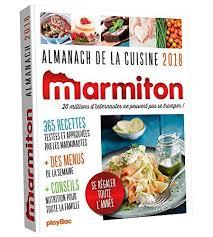 marmiton toute la cuisine livre le livre almanach 2018 marmiton 2809659168 les livres play bac 376