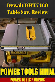 must read before you buy dewalt dwe7480 job site table saw review