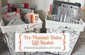 date basket give the gift of pre planned dates small stuff counts