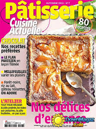 cuisine actuelle pâtisserie automne 2014 no 7 pdf