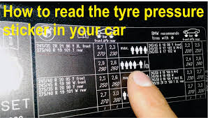 bmw 3 series tyre pressure how to read the tyre pressure sticker in your car