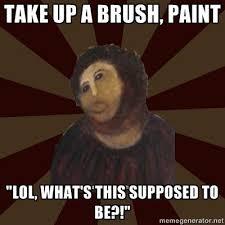 Monkey Jesus Meme - take up a brush potato jesus know your meme