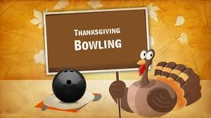 thanksgiving bowling at the max