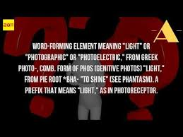 what is the latin root meaning light is photo greek or latin youtube