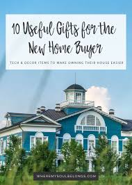 100 new homeowner gifts best realtor closing gift ideas