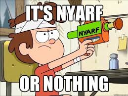 Funny Gravity Falls Memes - it s nyarf or nothing gravity falls dreamscapers cute pinterest