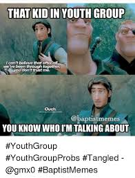 Tangled Meme - that kid in youth group ican t believe that after all we ve been