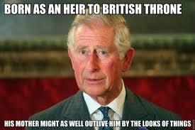 Prince Charles Meme - bad luck prince charles weknowmemes