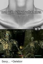 Memes Defined - linen with defined collar bones sexy gelebor bones meme on me me