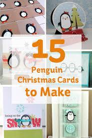 15 penguin christmas cards to make hobbycraft blog