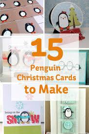 15 penguin christmas cards make hobbycraft blog