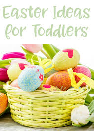 ideas for easter baskets for toddlers easter basket ideas for toddlers the grant