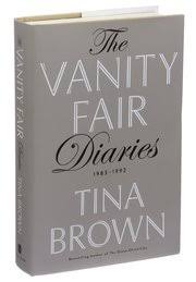 tina brown s vanity fair diaries recall a glossier time the