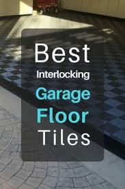 Tiles For Garage Floor What Are The Best Interlocking Garage Floor Tiles In 2017 The