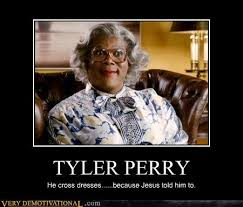 Tyler Perry Memes - memebase tyler perry all your memes are belong to us funny