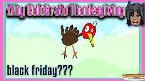 why do we celebrate thanksgiving the real reason how did black