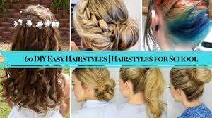 easy hair styles for long hair for 60 plus 60 diy easy hairstyles hairstyles for school youtube