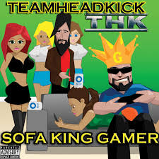 Sofa King by Sofa King Gamer Teamheadkick