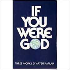 aryeh kaplan books if you were god aryeh kaplan books