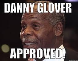 Danny Glover Meme - audwun s funny quickmeme meme collection