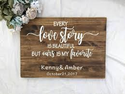 wedding plaques personalized every story is beautiful but ours is my favorite wedding