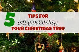 5 tips to baby proof your christmas tree mommy u0027s bundle