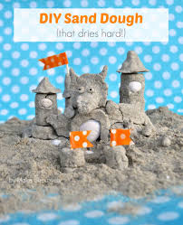 how to make a lasting sand castle from diy sand dough make