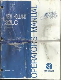 original oe new holland 32lc loader operators manual 2 04 for tna