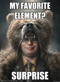 Surprise Meme - my favorite element surprise misc funny pinterest humor