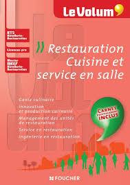 livre cuisine professionnelle livre restauration cuisine et service en salle le volum bts