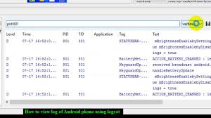 android log how to view log of android phone using logcat