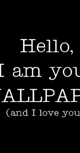 wallpaper for iphone 6 funny love your wallpaper funny hd wallpaper