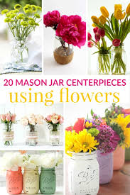 jar centerpieces 20 jar centerpieces using flowers moment