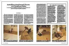 installing hardwood floors radiant slabs homebuilding